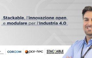Stackable l'innovazione open e modulare per l'Industria 4.0