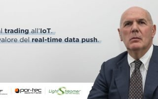 Dal Trading all'iIOT il Valore del Real-Time Data Push