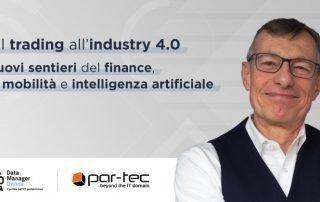 Dal Trading all'Industria 4.0