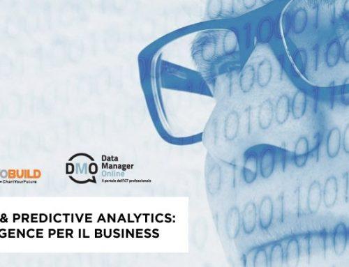 Advanced & Predictive Analytics: più intelligence per il business